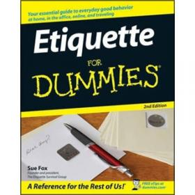 Etiquette:In Society, In Business, In Politics and At Home